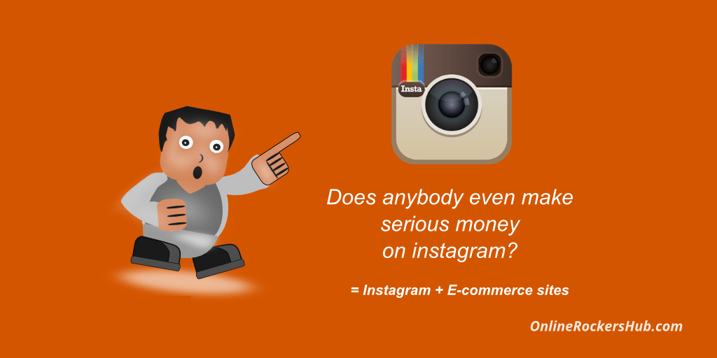 Does anybody make even serious money on Instagram