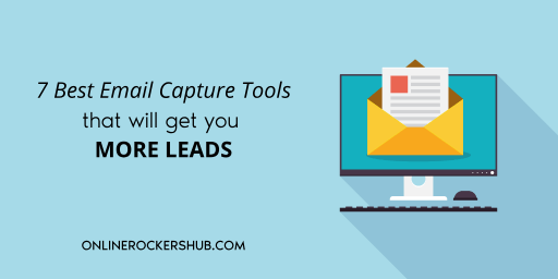 7 best email capture tools that will get you more leads