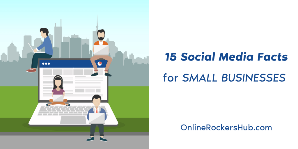 15 Social Media Facts for Small Businesses to know