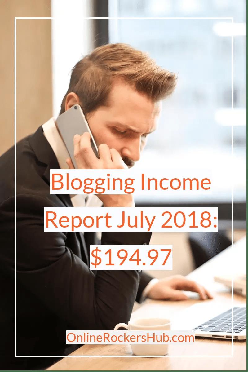 OnlineRockersHub Blogging Income Report July 2018