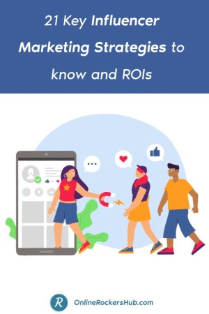 21 Key Influencer Marketing Strategies to know and ROIs - Pinterest Image