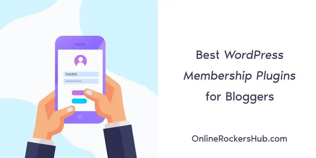 Best WordPress Membership Plugins for Bloggers in 2019