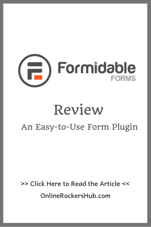 Formidable Forms Review - An easy-to-use Form Plugin