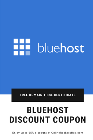BlueHost Discount Coupon - Enjoy up to 65% off with Free Domain and SSL Certificate