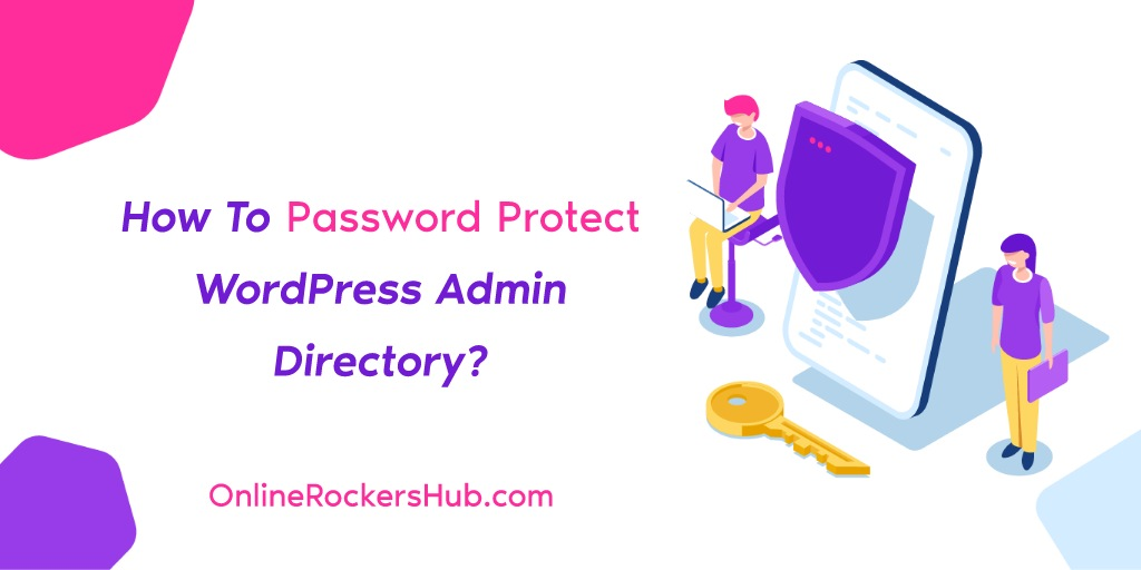 How To Password Protect WordPress Admin Directory?