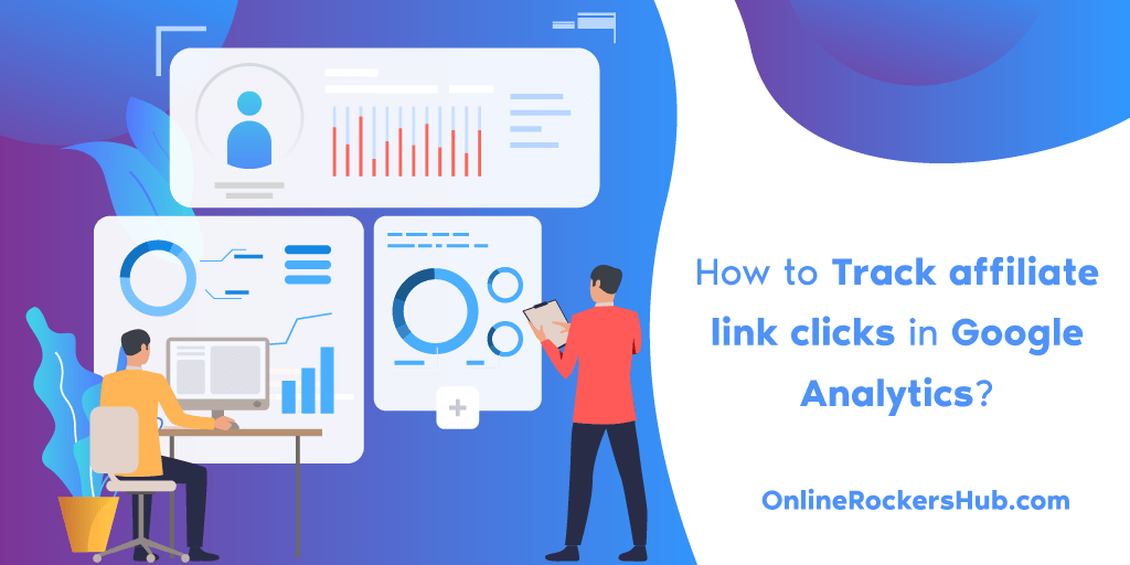 How to Track affiliate link clicks in Google Analytics?