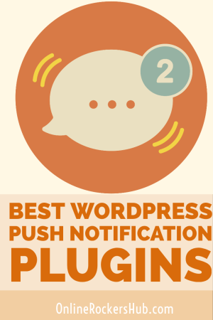 Best WoedPress Push Notification Plugins of 2019