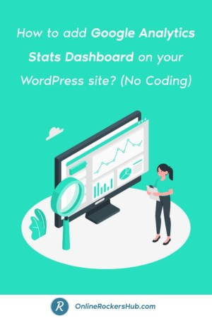 How to add Google Analytics Stats Dashboard on your WordPress site No Coding - Pinterest Image