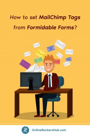 How to set MailChimp Tags from Formidable Forms_ - Pinterest Image