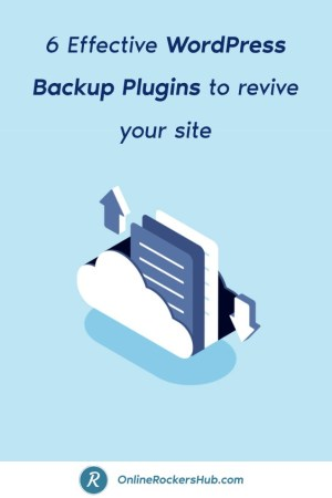 6 Effective WordPress Backup Plugins to revive your site - Pinterest Image