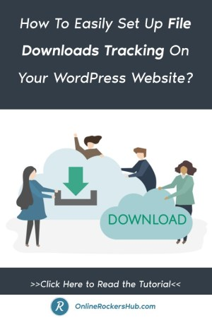 How To Easily Set Up File Downloads Tracking On Your WordPress Website_ - Pinterest Image