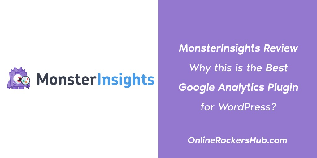 MonsterInsights Review: Why This Is The Best Google Analytics Plugin For WordPress_