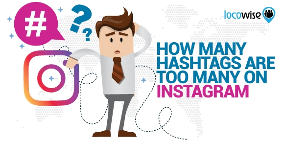 How Many Hashtags Are Too Many on Instagram?