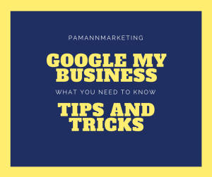 Google My Business Tips and Tricks: What You Need to Know