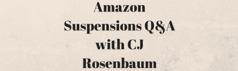 Amazon Seller Suspension Q&A with Lawyer CJ Rosenbaum