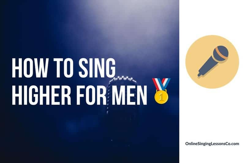 How to Sing Higher For Men🥇 (2021 Guide)