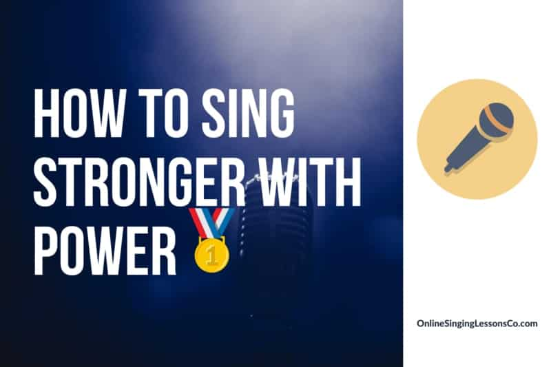 How to Sing Stronger with Power🥇 (2021)