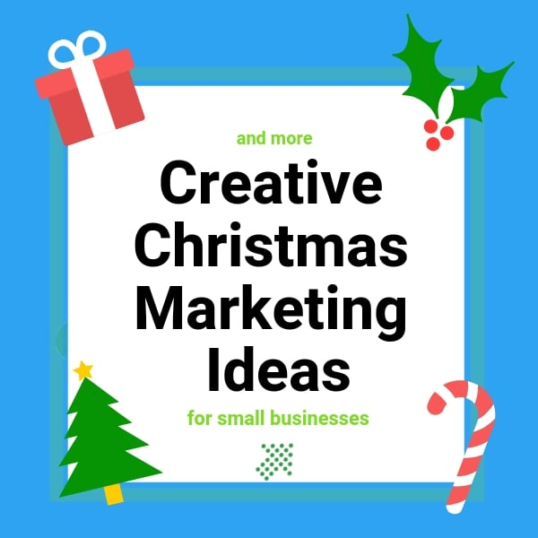 More Christmas Marketing Ideas for Small Business