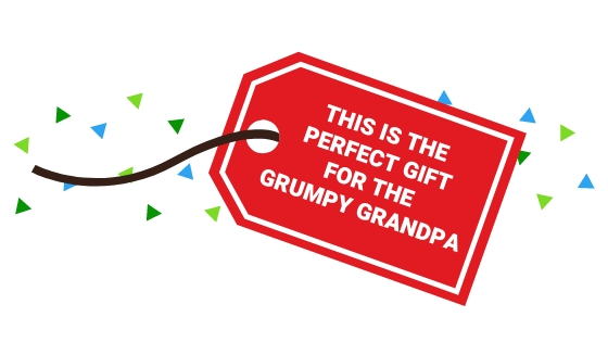 Gift ideas gift tag - this is the perfect gift for the grumpy grandpa
