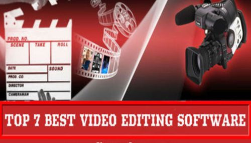 7 Top Video Editing Software for Make Awesome Videos