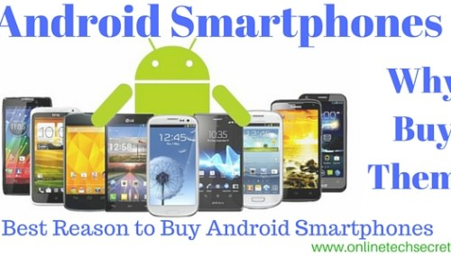 Android mobile : Why You Buy an Android Phone?