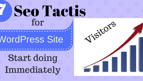 7 SEO Tactics You Need to Do To Your WordPress Site