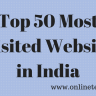 Top 50 Most Visited Website in India