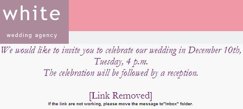 Wedding Agency Invitation Malicious Email Message Would Like To Invite You Our We Cordially