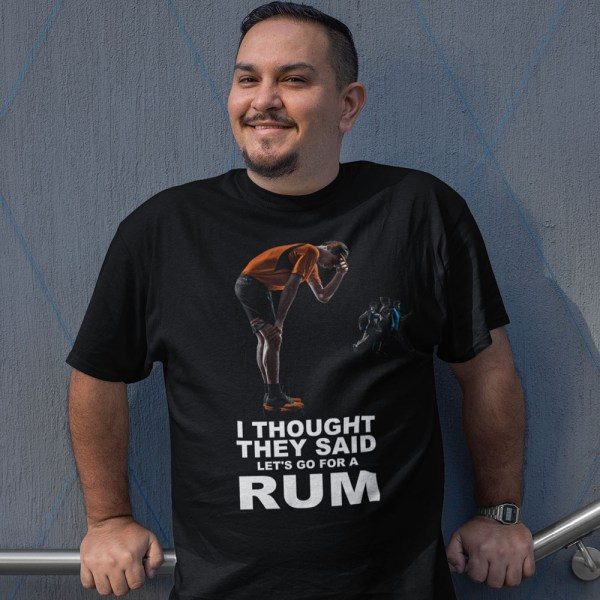 I Thought They Said RUM Men T Shirts