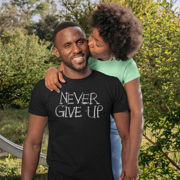 Never Give Up Men T Shirts