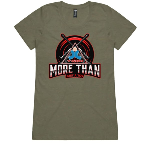 TAIDI More Than Just a Toy Crest Ladies Army T Shirts