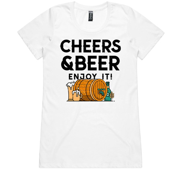 Cheers and Beers Ladies White T Shirts