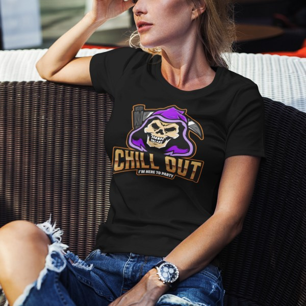 Chill Out I'm Here To Party Ladies T Shirts