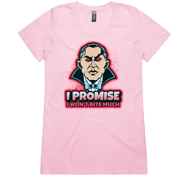 I Promise I Won't Bite MUCH Ladies Pink T Shirts