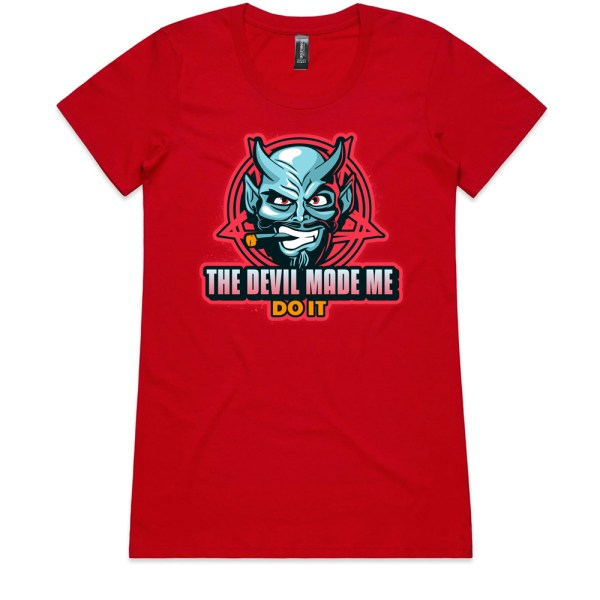 The Devil Made Me Do It Ladies Red T Shirts