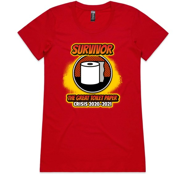 The Great Toilet Paper Crisis 2020-2021 Ladies Red T Shirts