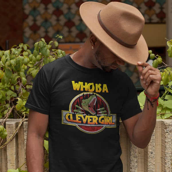Who is a Clever Girl Men T Shirts