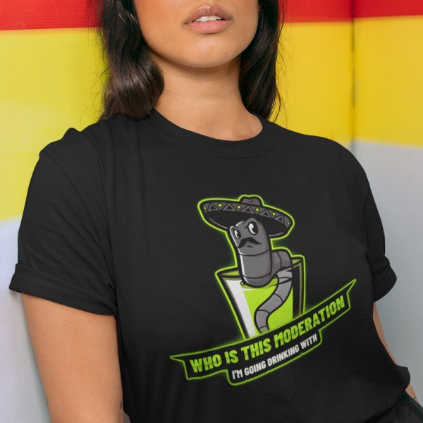Who is this Moderation Ladies T Shirts