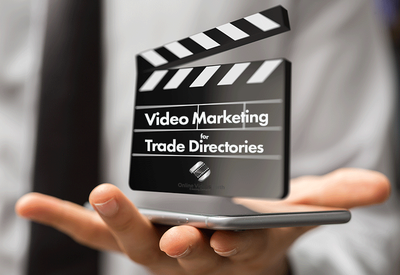 Video Marketing for Trade Directories