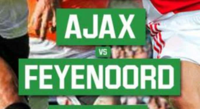 Beste Odds Ajax - Feyenoord Bookmakers: Zege Ajax En Weinig Goals
