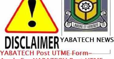 YABATECH Post UTME Form- Apply For YABATECH Post UTME 2020/2021