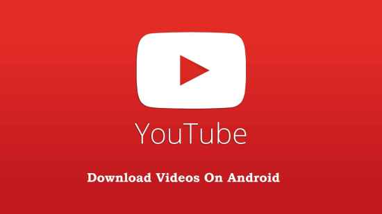 youtube-video-download-android-phone