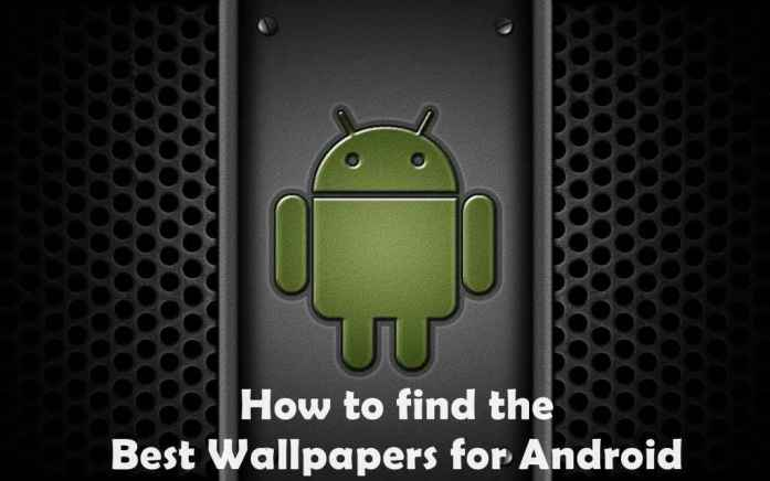 How-to-find-the-Best-Wallpapers-for-Android-using-Apps