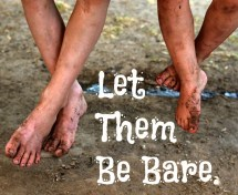 Kids Going Barefoot in Summer