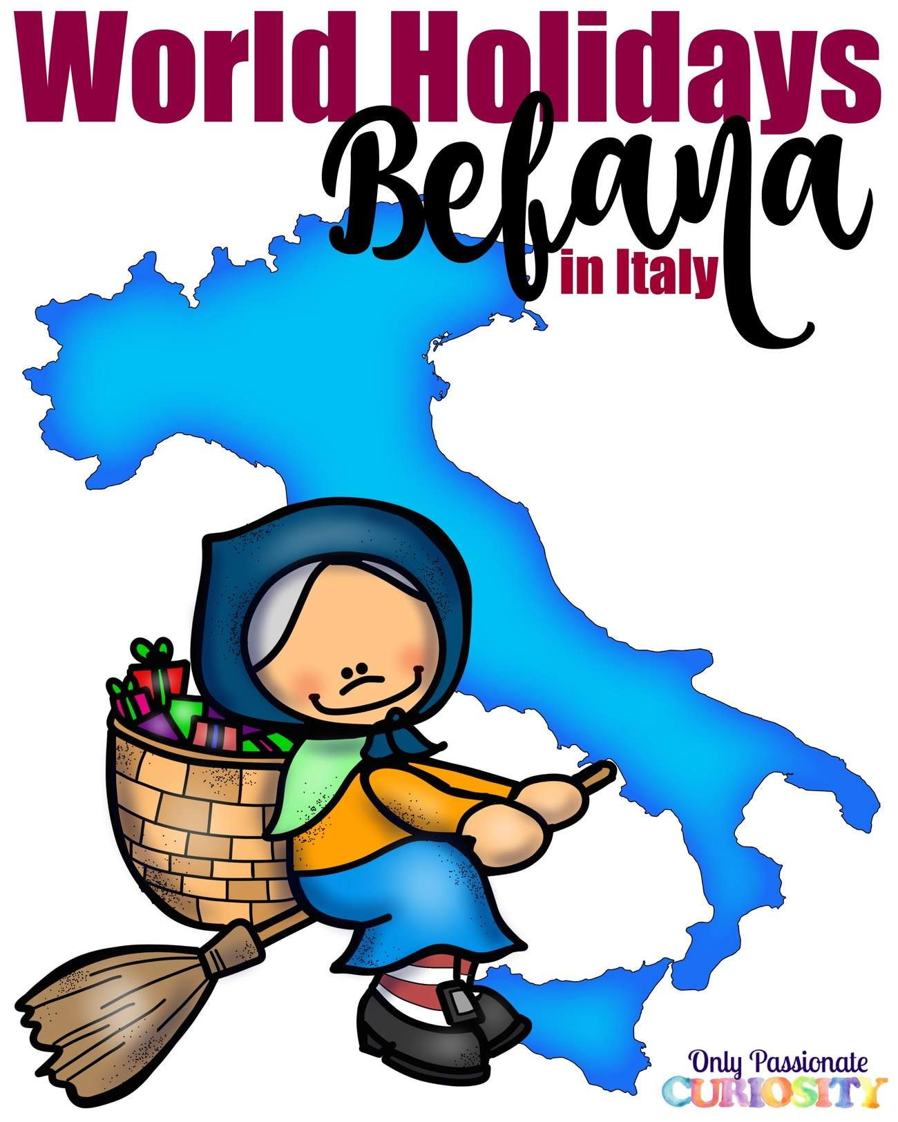 World Traditions Befana In Italy Only Passionate Curiosity
