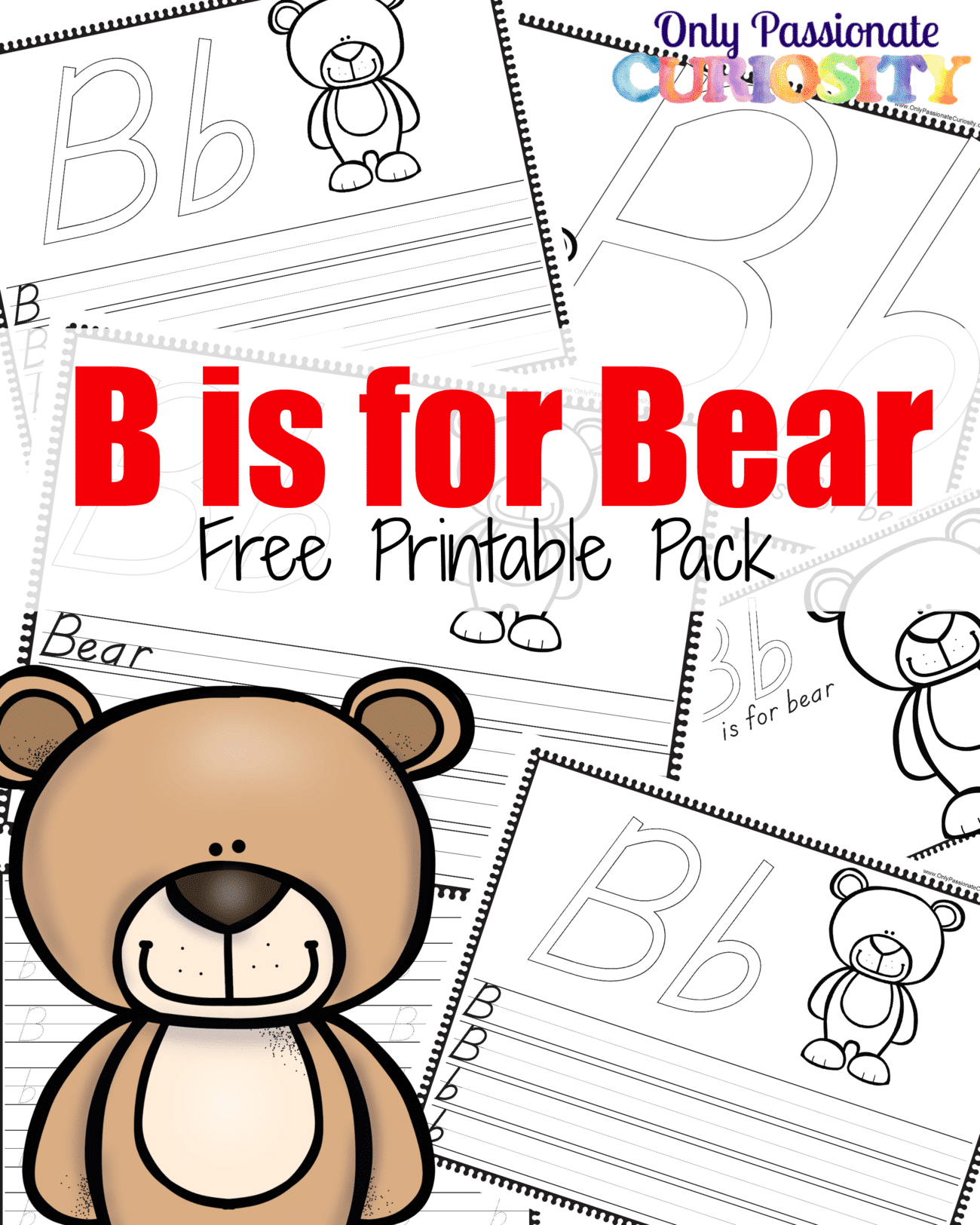 B Is For Bear Abcs For Me Printables Only Passionate Curiosity