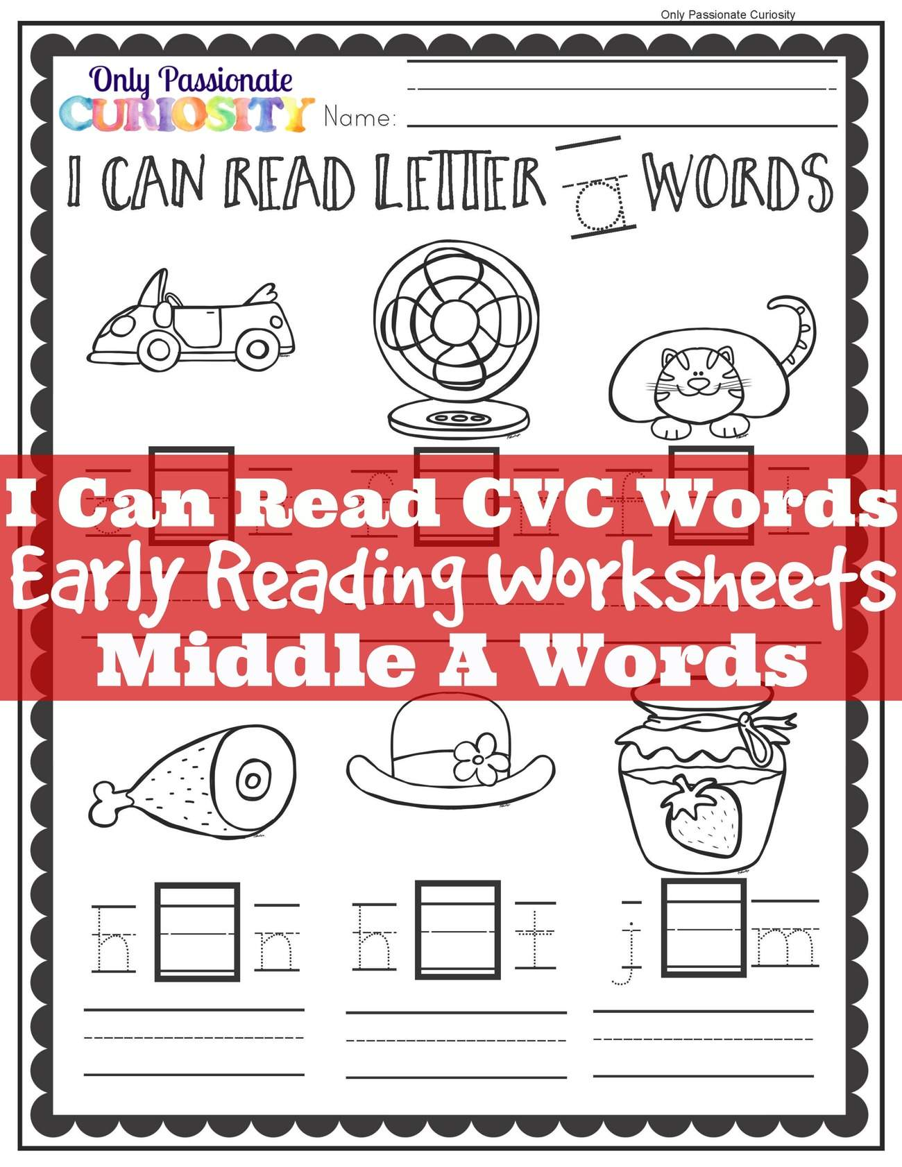 I Can Read See And Write Cvc Words With A Only