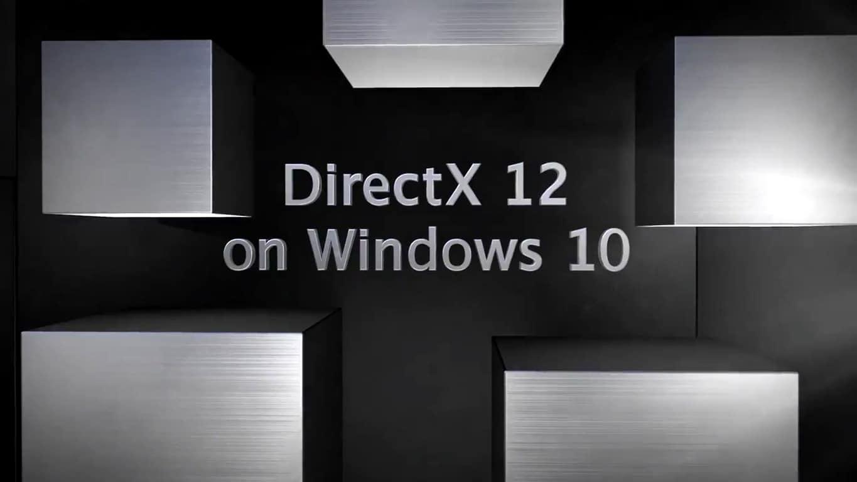 DirectX 12 on Windows 10