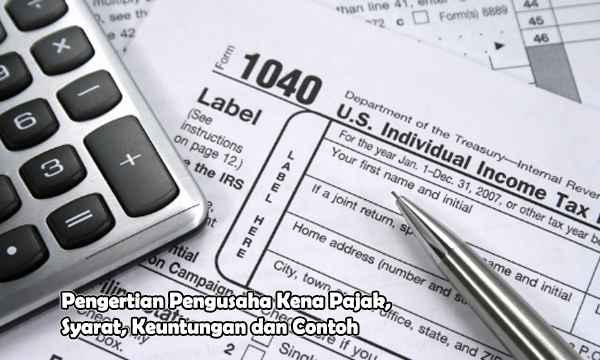 pengertian pengusaha kena pajak