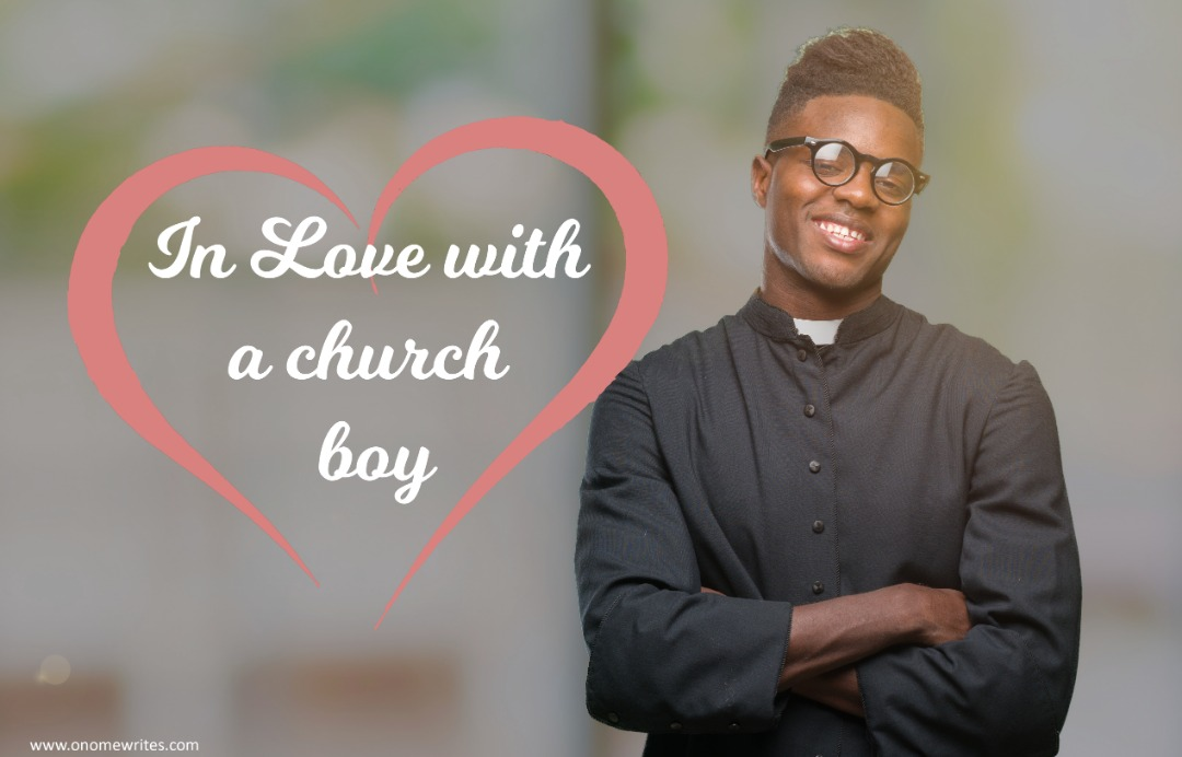 IN LOVE WITH A CHURCH BOY